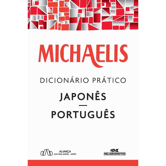 Michaelis Dicionário Prático Japonês- Português