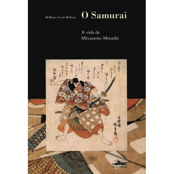 O Samurai - A vida de Miyamoto Musashi