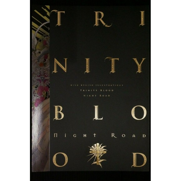 TRINITY BLOOD ~ Night Road ~ Kiyo Kyujyo Illustrations