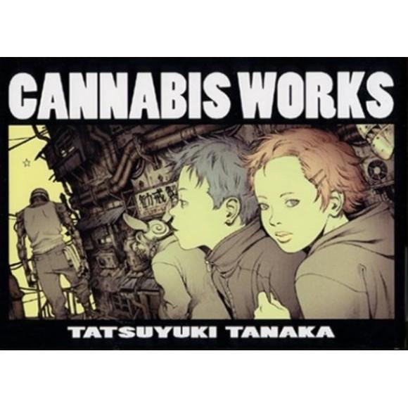 CANNABIS WORKS - Tatsuyuki Tanaka Illustrations