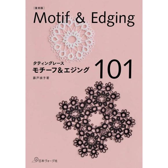 Tatting Lace - Motif & Edging 101