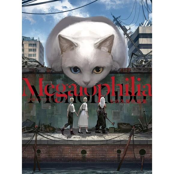 MEGALOPHILIA - Monokubo Artworks
